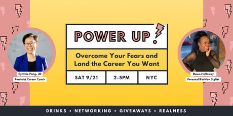 Power Up! Overcome Your Fears and Land the Career You Want tickets