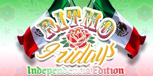 Ritmo Friday! Mexican Independence Weekend!
