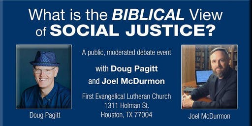 A Debate: The Biblical View of Social Justice