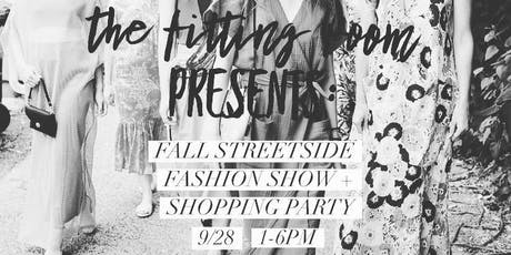 The Fitting Room Presents: Fall Streetside Fashion Show + Shopping Party! tickets