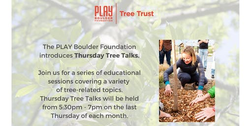 Thursday Tree Talks - September