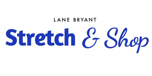 Stretch & Shop - FREE Yoga at Lane Bryant
