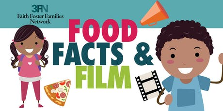 Food ~Facts ~And Film-      Foster Care In Our Backyard tickets