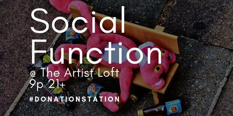 Social Function at The Artist Loft tickets