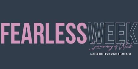 Fearless Week tickets