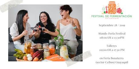 Fermentación y Salud Digestiva - Talleres y Festival en Ecuador tickets