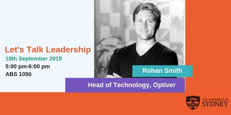 Let's Talk Leadership with Rohan Smith| Technology Leader -Optiver tickets