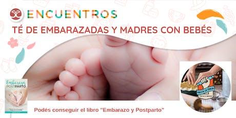 Encuentros - Té de Embarazadas y Madres con bebés entradas