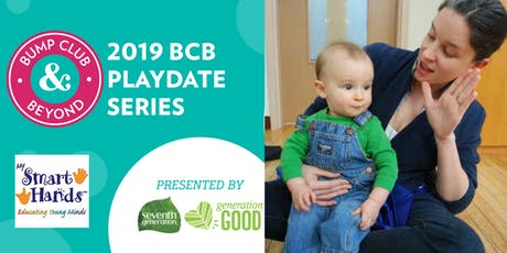 BCB My Smart Hands Baby Sign Language Class Presented by Seventh Generation! (Austin, TX) tickets