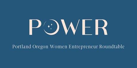 POWER - Portland Oregon Women Entrepreneur Roundtable October Event tickets