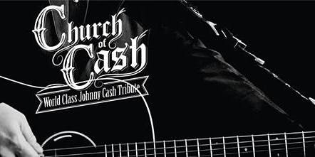 Church of Cash World Class Johhny Cash Tribute