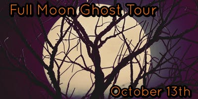 Full Moon Ghost Tour