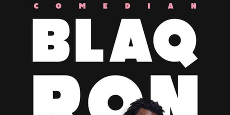 Comedian BLAQ RON at OAK COMEDY LOUNGE tickets