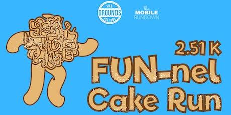FUN-nel Cake Run 2.51K tickets