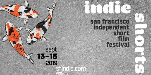 SF IndieFest's Independent Short Film Festival (Sept. 13-15)