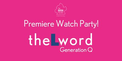 The L Word: Generation Q / Premiere Watch Party