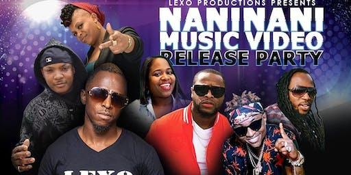 NANINANI Music video Release Party