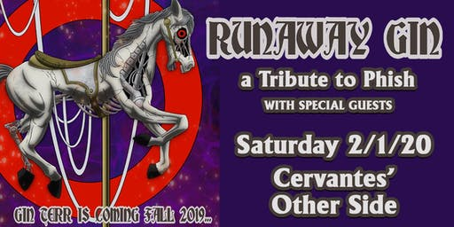 Runaway Gin - a Tribute to Phish w/ Special Guests