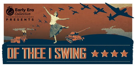 Of Thee I Swing tickets