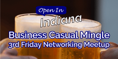Open In Indiana Business Casual Mingle tickets