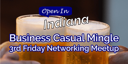 Open In Indiana Business Casual Mingle