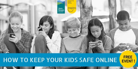How To Keep Your Kids Safe Online - Free event in Mooroolbark tickets