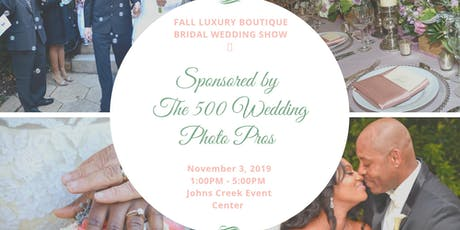 Fall Luxury Boutique Bridal Wedding Show 2019 tickets
