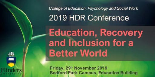 HDR Conference 2019: Education, Recovery and Inclusion for a Better World