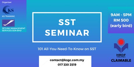 SST Training - Sales and Service Tax Training [KL EVENT] [HRDF CLAIMABLE] tickets