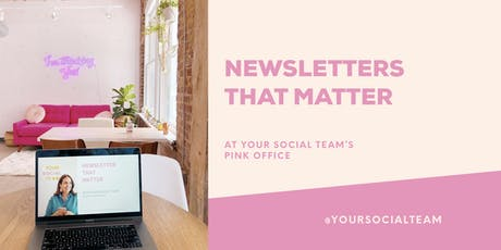 Newsletters That Matter: Improving your email marketing game tickets