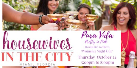 "Miami Housewives In The City ""Pretty in Pink "" tickets"
