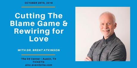 Cutting through The Blame Game & Rewiring for Love tickets