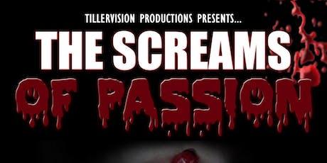 THE SCREAMS OF PASSION ENCORE PRESENTATION tickets
