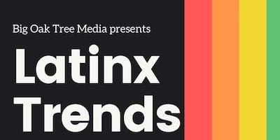 Latinx Trends in 2020
