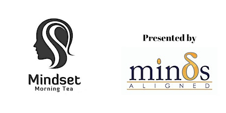 Mindset Morning Tea-all dates postponed until further notice tickets