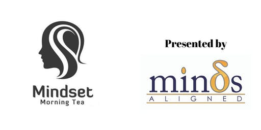 "Mindset Morning Tea-Feb- ""difficult"" conversations made easy."