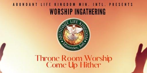 Abundant Life Kingdom Ministries Worship Ingathering