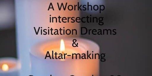 Honoring Deceased Loved Ones: Intersecting Dreams & Altar-making