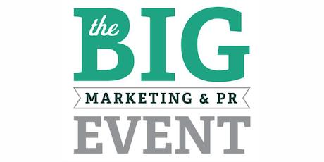 The BIG Marketing & PR Event tickets