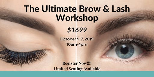The Ultimate Brow & Lash Workshop (3 Day Hands On)