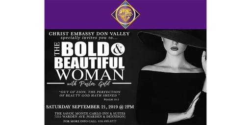 The Bold &  Beautiful Woman