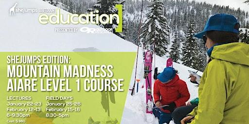 WA SheJumps Edition: Mountain Madness AIARE Level 1 Course