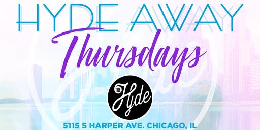 Hyde Away Thursdays