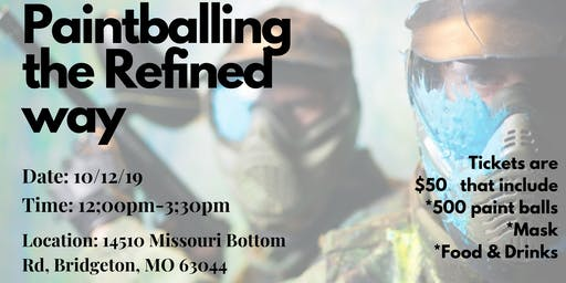 Refined Men's Club: Paintball Event
