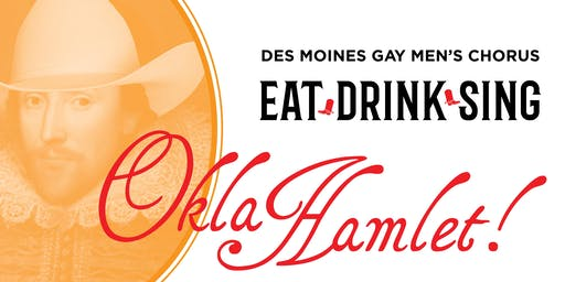 Des Moines Gay Men's Chorus Eat. Drink. Sing. 2019