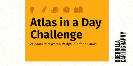 Atlas in a Day Challenge: 24 hours to research, design and print an atlas tickets
