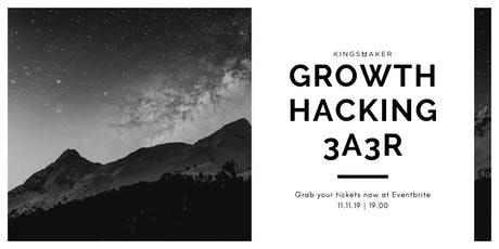 What is Growth Hacking? 3A3R Framework tickets