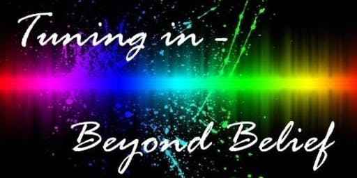 Tuning In - Beyond Belief