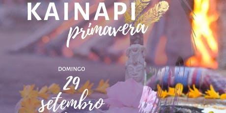 Kainapi de Primavera- Uberlândia 2019 ingressos