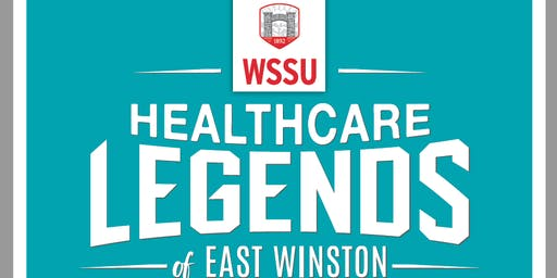 WSSU Healthcare Legends Celebration & In the Beginning Part 2
